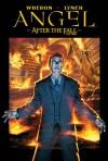 Angel: After the Fall, Volume 2: First Night - Joss Whedon, Brian Lynch, John Byrne, Tim Kane