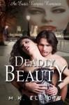 Deadly Beauty (An Erotic Vampire Romance) - M.K. Elliott