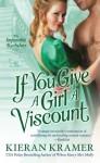 If You Give A Girl A Viscount - Kieran Kramer