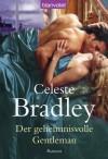 Der geheimnisvolle Gentleman: Roman (German Edition) - Celeste Bradley, Cora Munroe