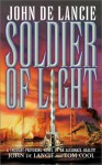 Soldier of Light - John de Lancie, Tom Cool