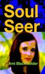 Soul Seer (short story) - Ami Blackwelder, Magnolia Belle