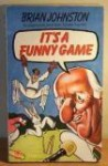 It's A Funny Game - Brian Johnston