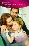 When Love is True - Joan Kilby