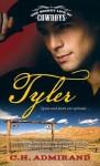 Tyler: The Secret Life of Cowboys - C.H. Admirand