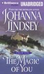 The Magic of You - Johanna Lindsey, Laural Merlington