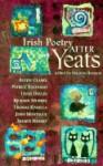 Irish Poetry After Yeats: Seven Poets - Austin Clarke