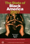 The State of Black America 2007: Profile of the Black Male - Barack Obama, Stephanie Jones