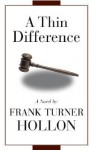 A Thin Difference - Frank Turner Hollon