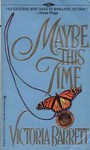 Maybe This Time - Victoria Barrett