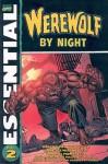 Essential Werewolf by Night, Vol. 2 - Doug Moench, Bill Mantlo, Don Perlin, Frank Robbins, Virgolio Redondo, Yong Montano