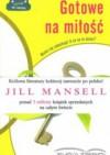 Gotowe na miłość - Jill Mansell