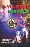 Yuletide Miracle - Robert Appleton