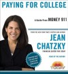 Money 911: Paying for College (Audio) - Jean Chatzky