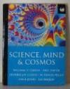 Science, Mind And Cosmos - John Brockman, Katinka Matson, William H. Calvin, Paul Davies, Stephen Jay Gould, W. Daniel Hillis, Steve Jones, Lee Smolin