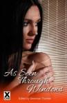 As Seen Through Windows - Giselle Renarde, Veronica Wilde, Landon Dixon