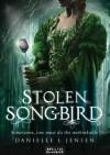 Stolen Songbird - Danielle L. Jensen