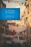 Il ventre di Napoli - Matilde Serao