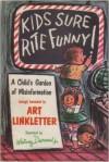 Kids Sure Rite Funny - Art Linkletter, Whitney Darrow Jr.