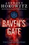 The Gatekeepers #1: Raven's Gate - Anthony Horowitz