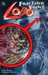 Lobo: Fragtastic Voyage - Alan Grant, Hermann Mejia, Bill Oakley