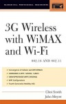 3g Wireless with 802.16 and 802.11: Wimax and Wifi - Clint Smith, John Meyer