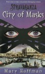 City of Masks (Stravaganza) - Mary Hoffman