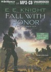 Fall with Honor - E.E. Knight, Christian Rummel