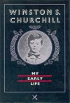 My Early Life: A Roving Commission - Winston Churchill
