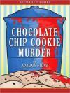 Chocolate Chip Cookie Murder - Joanne Fluke, Suzanne Toren