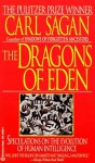 The Dragons of Eden: Speculations on the Evolution of Human Intelligence - Carl Sagan