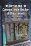 Fan Fiction and Fan Communities in the Age of the Internet - Karen Hellekson, Kristina Busse