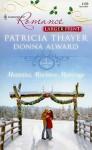 Montana, Mistletoe, Marriage - Patricia Thayer, Donna Alward