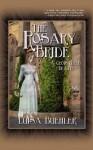 The Rosary Bride: A Cloistered Death - Luisa Buehler