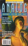 Analog Science Fiction and Fact, 2005 July-August - Stanley Schmidt, John G. Cramer Jr., Scott William Carter, Stephen Baxter, Carl Frederick, Michael A. Burstein, Peter L. Manly, Gregory Benford, Bud Sparhawk, Rajnar Vajra, Wil McCarthy, Robert R. Chase, Brian Plante, Joe Chembrie