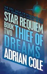 Thief of Dreams (Star Requiem) - Adrian Cole