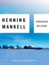 Faceless Killers (MP3 Downloadable Audio) - Henning Mankell