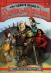 The Hero's Guide to Saving Your Kingdom - Christopher Healy, Todd Harris