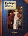 Faulkner's Millinery and Miscellanea - Andrew Peregrine, Scott Rhymer