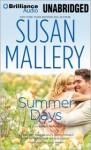 Summer Days (Fool's Gold, #7) - Susan Mallery, Tanya Eby