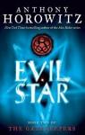 The Gatekeepers #2: Evil Star - Anthony Horowitz