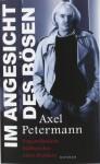 Im Angesicht des Bösen - Axel Petermann