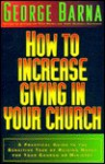 How to Increase Giving in Your Church - George Barna