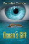 Ocean's Gift (Ocean's Gift, #1) - Demelza Carlton