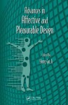Advances in Affective and Pleasurable Design - Gavriel Salvendy, Waldemar Karwowski, Yong Gu Ji