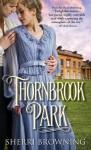 Thornbrook Park - Sherri Browning