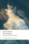The Vampyre and Other Tales of the Macabre (Oxford World's Classics) - John Polidori, Robert Morrison, Chris Baldick