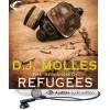 Refugees - D.J. Molles, Christian Rummel
