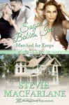 Matches for Keeps: Sugar Babies Inc. Book 3 - Stevie MacFarlane, Blushing Books