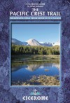 The Pacific Crest Trail (Cicerone Guides) - Brian Johnson